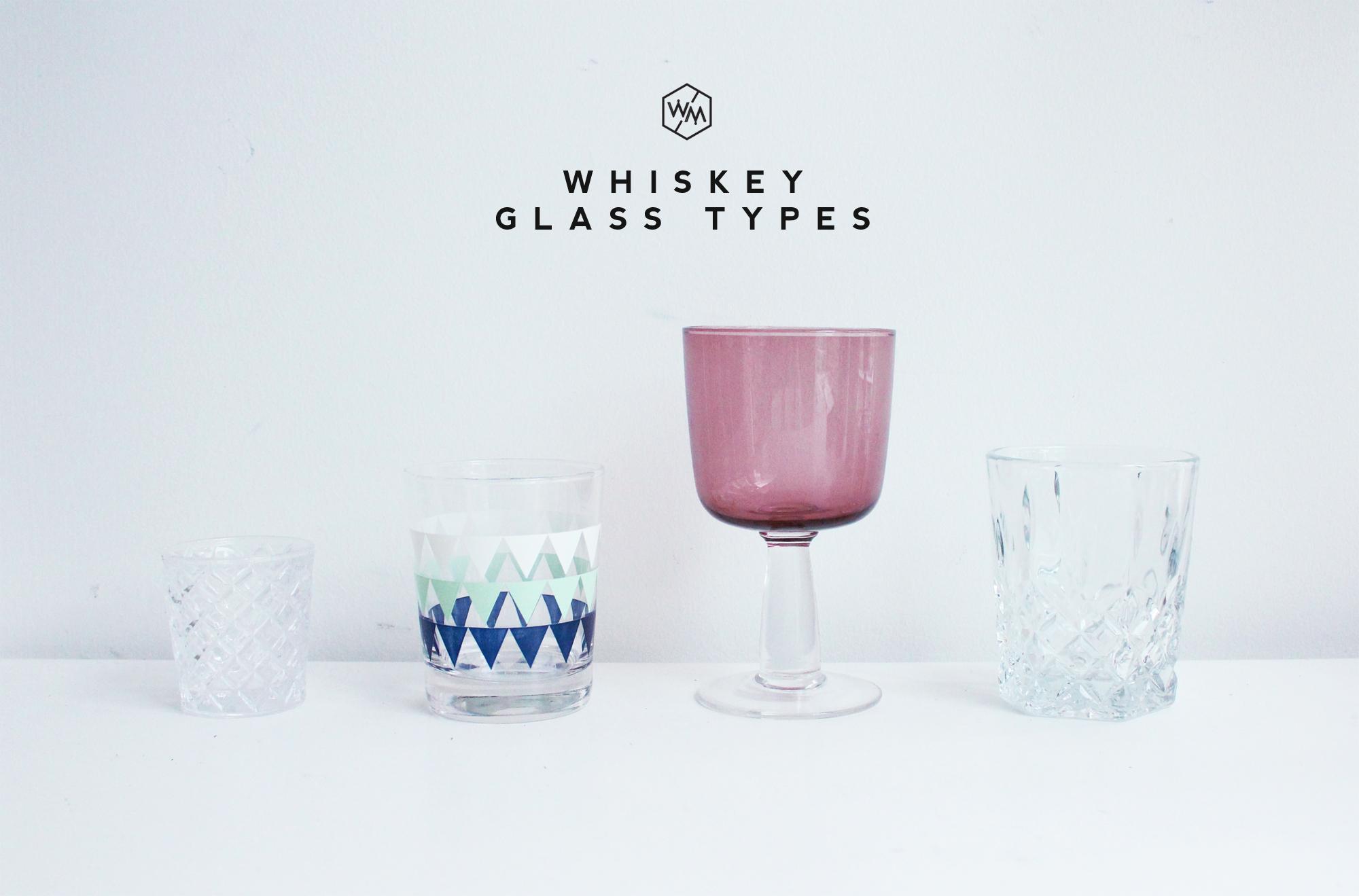 Whiskey Glass Types