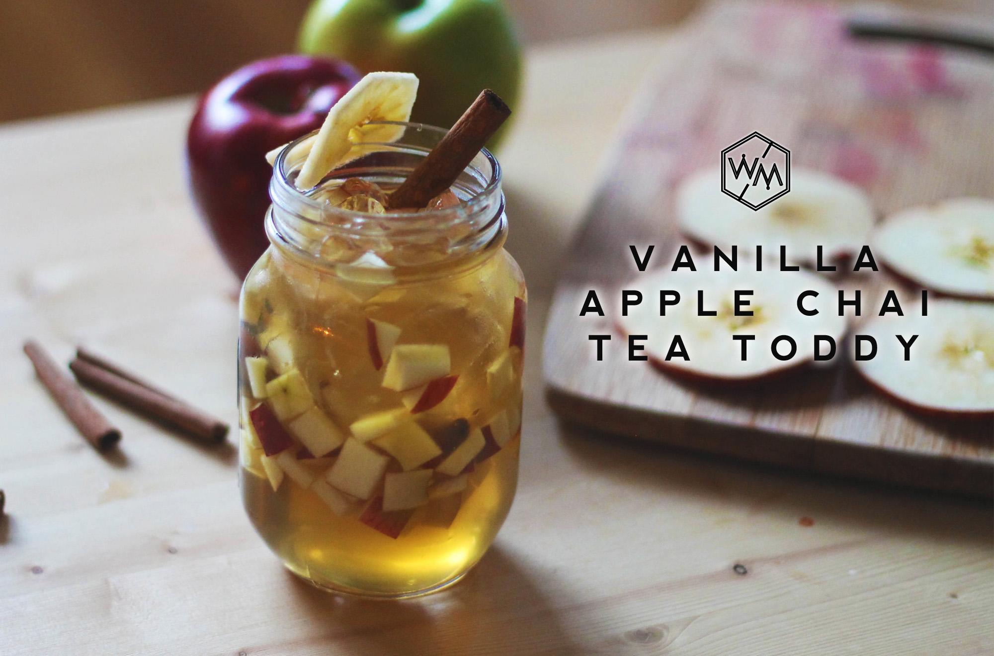 Vanilla Apple Chai Tea Toddy - Whiskey Muse