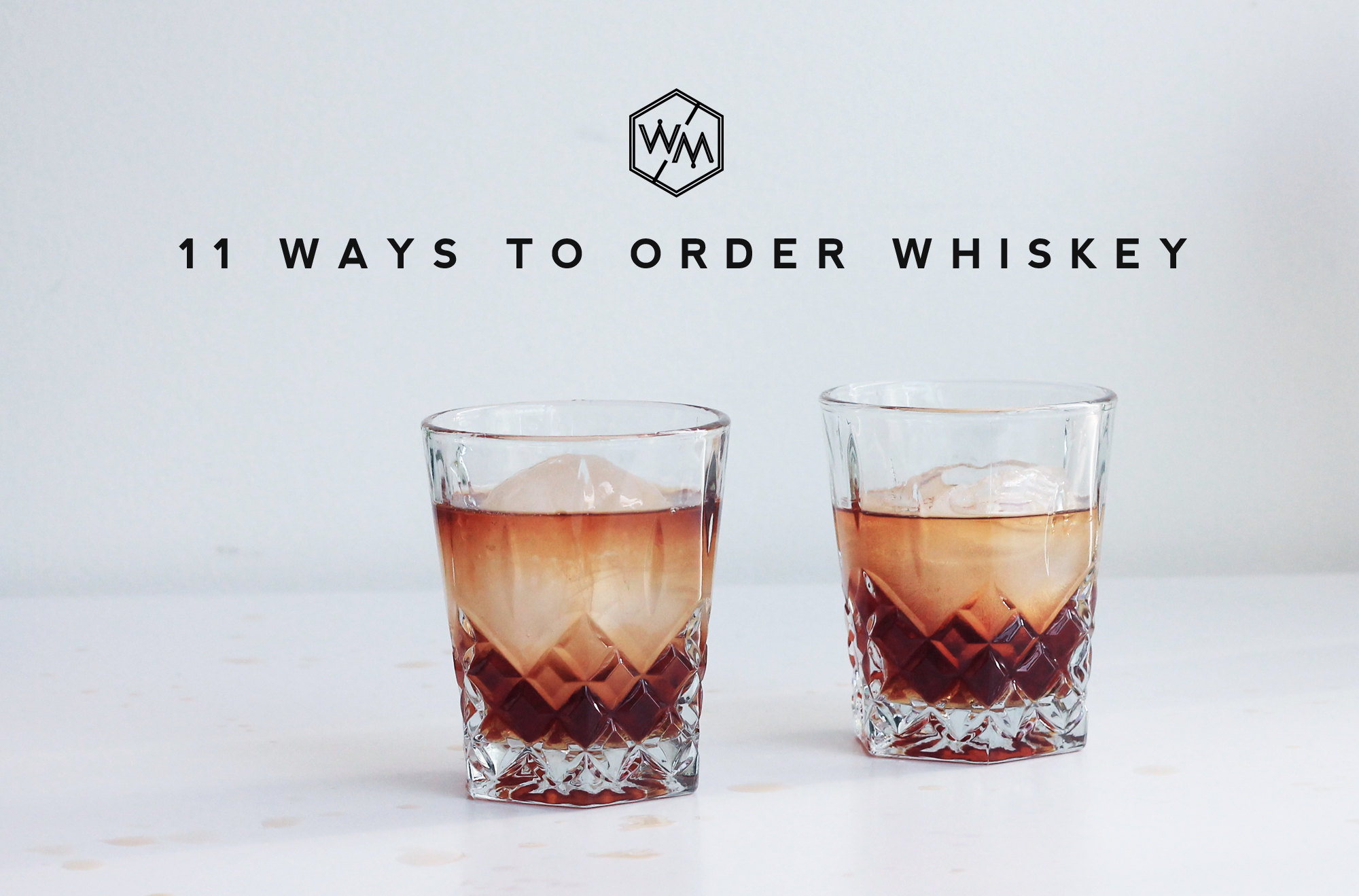 11 ways to order - whiskey muse