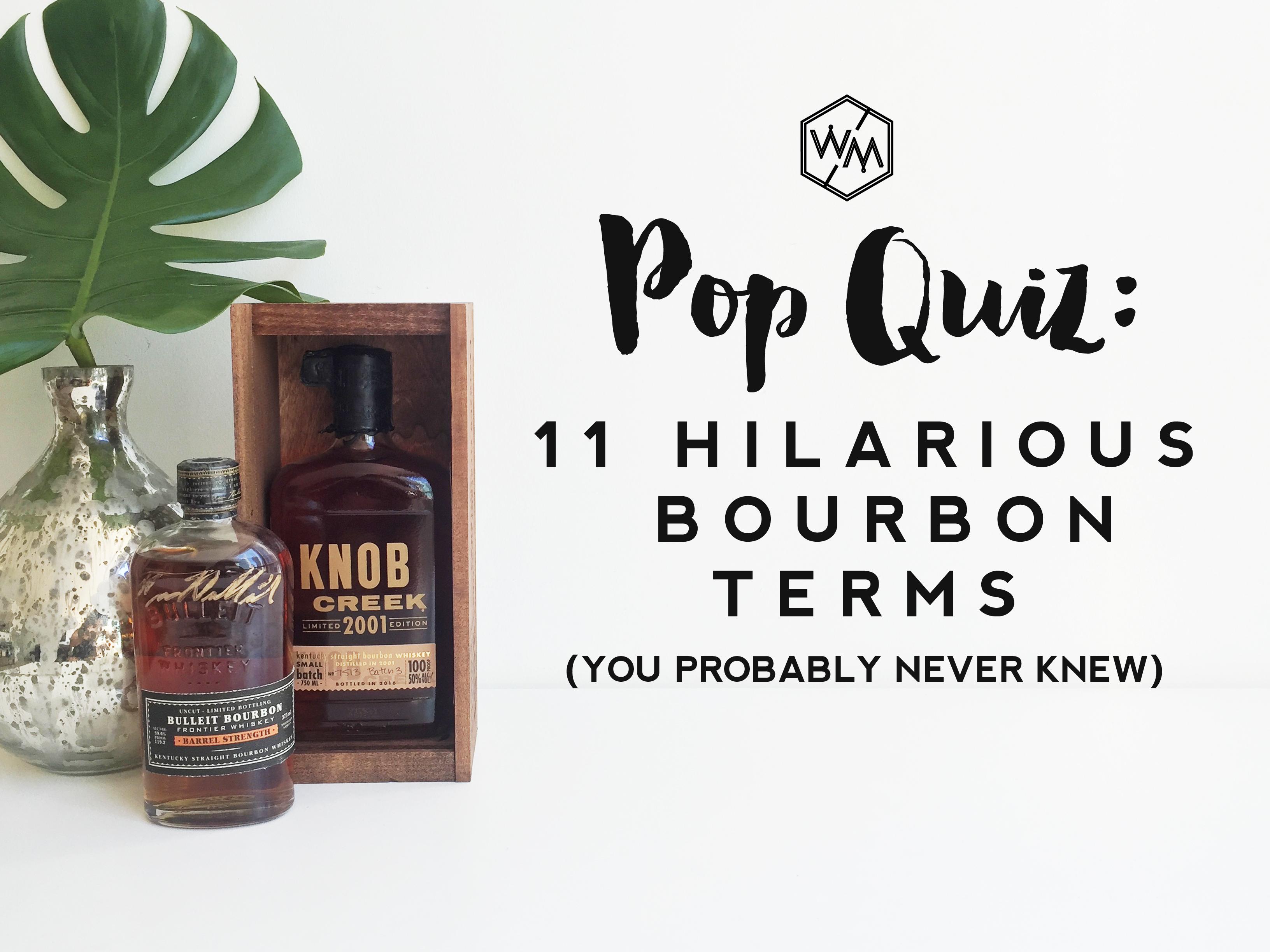 Bourbon Terminology Test